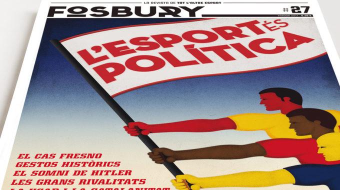 La Relació Entre Política I Esport, Eix Central De La Fosbury 27 El Número De Tardor De La Revista En Paper Ja és Al Carrer